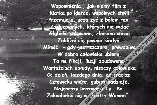 Piękne Cytaty Wspomnienia Jak Niemy Film Z Klatką Po